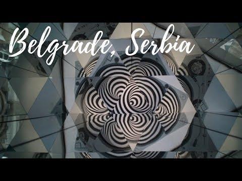 Belgrade, Serbia-Travel Video-2018