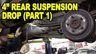 "#Etcgdadstruck 4"" Rear Suspension Drop (Part 1)"