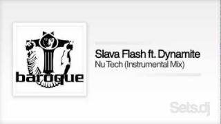 Slava Flash ft. Dynamite - Nu Tech (Instrumental Mix)