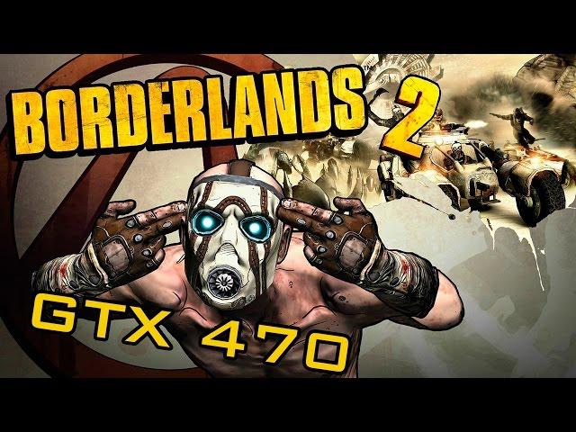 Borderlands 2 - Gtx 470 + Phenom Ii X4 965 Be