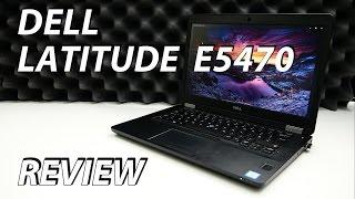 Dell Latitude E5470 Review - a worthy successor?