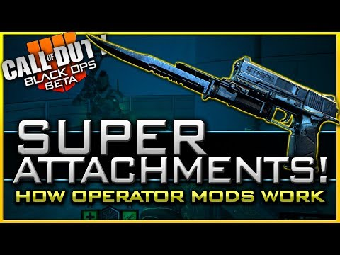 How Operator Mods Work in Black Ops 4 | All Known Super Attachments!