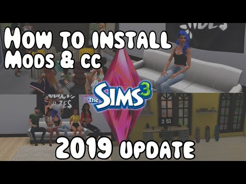 The Sims 3: HOW TO INSTALL MODS & CC 2019 UPDATE