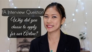 Why did you choose to apply for our airline?