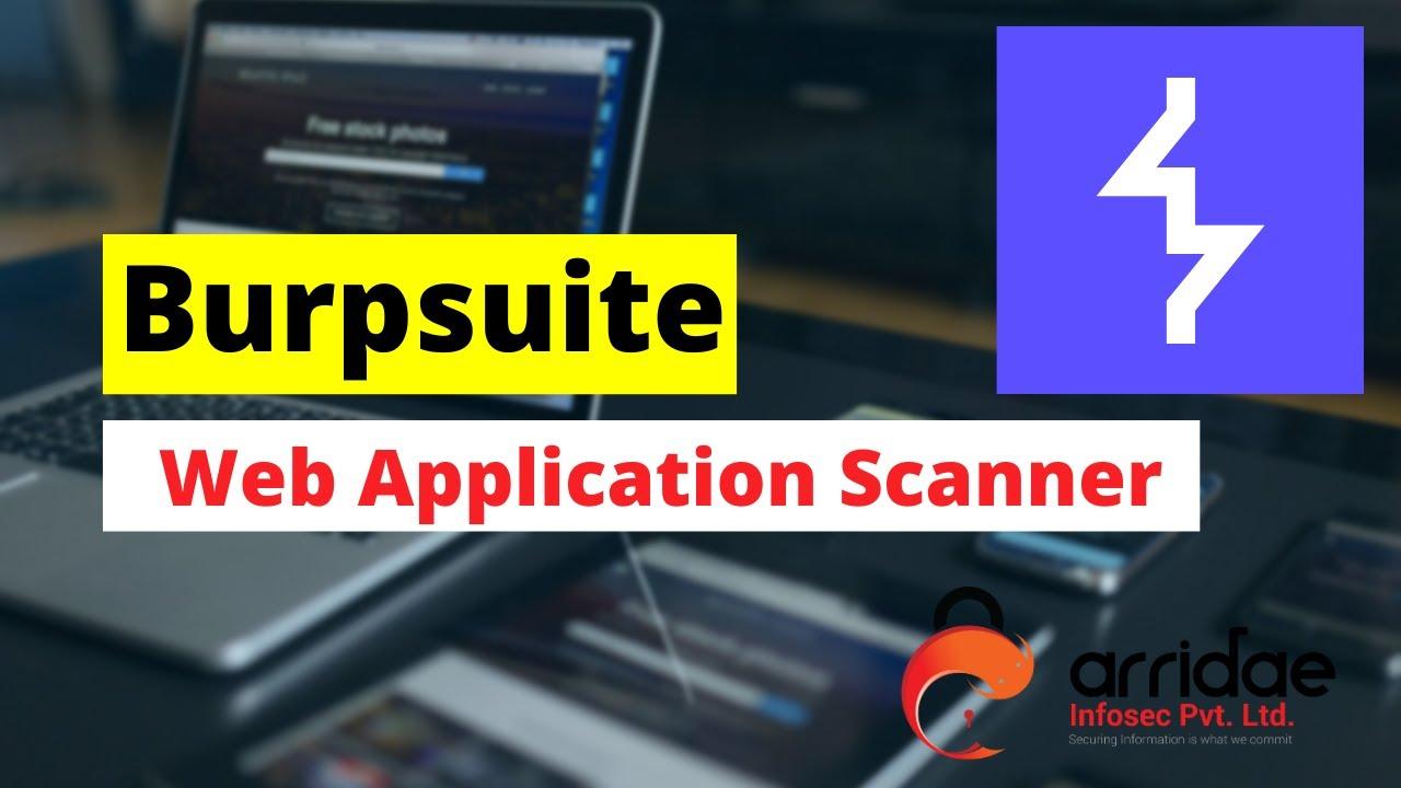 BURPSUITE(8): Scan Web Application using Burpsuite Scanner.