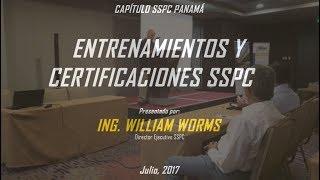 Entrenamiento y Certificaciones SSPC por Ing. Bill Worms