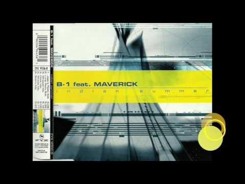 INDIAN SUMMER   B1 Ft. MAVERICK - The Complete Remixes