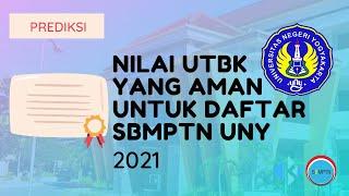 Nilai UTBK yang Aman untuk Daftar SBMPTN UNY 2021