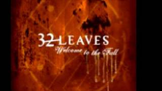 Watch 32 Leaves Blood On My Hands video