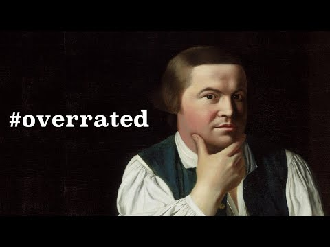 Paul Revere Was Overrated