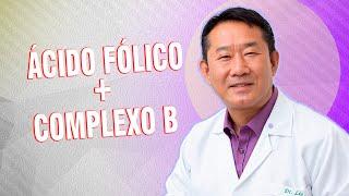 Mais um protocolo: Ácido fólico + complexo B