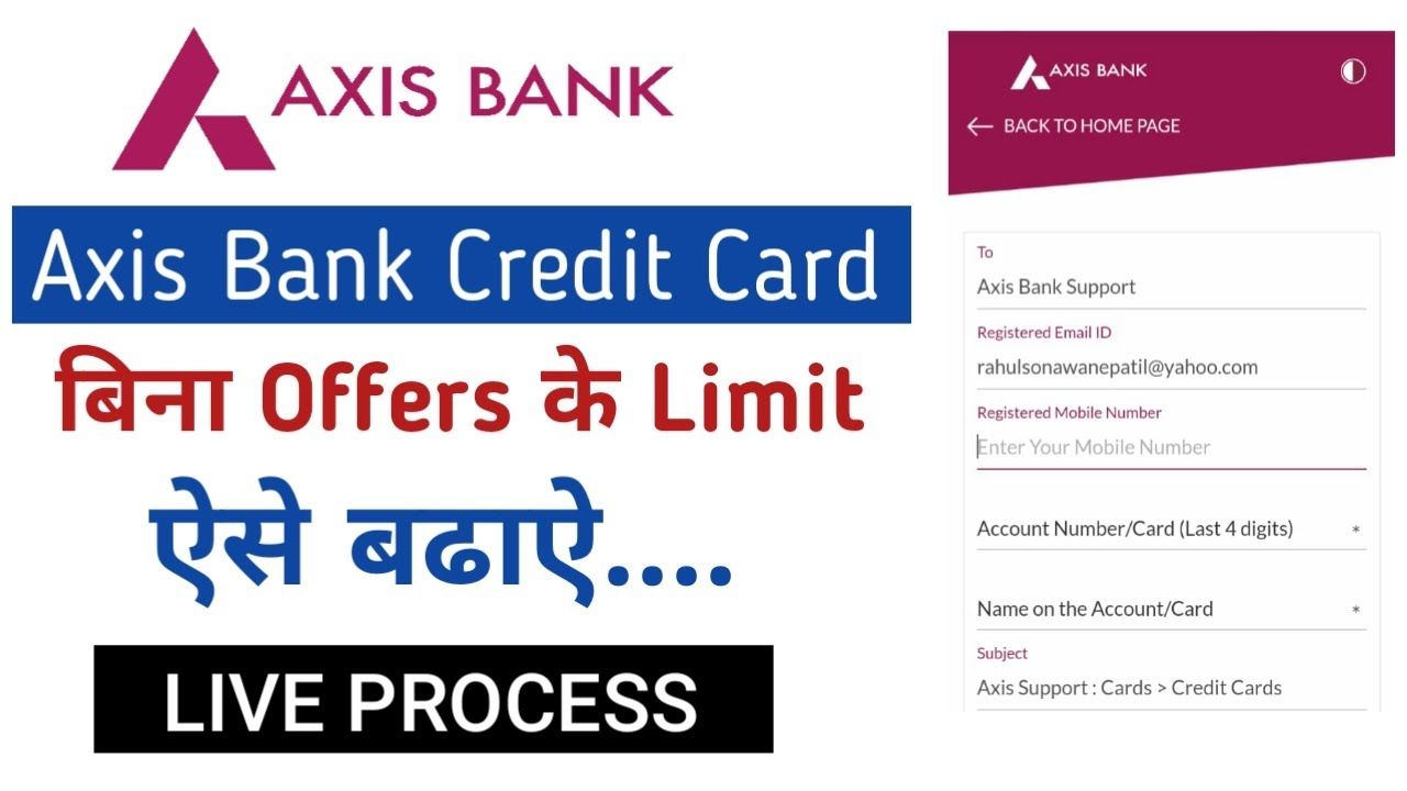 axis bank credit card limit increase  credit card limit