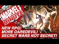 New RPG! More Daredevil! Secret Wars NOT SECRET! - Marvel Minute 2015