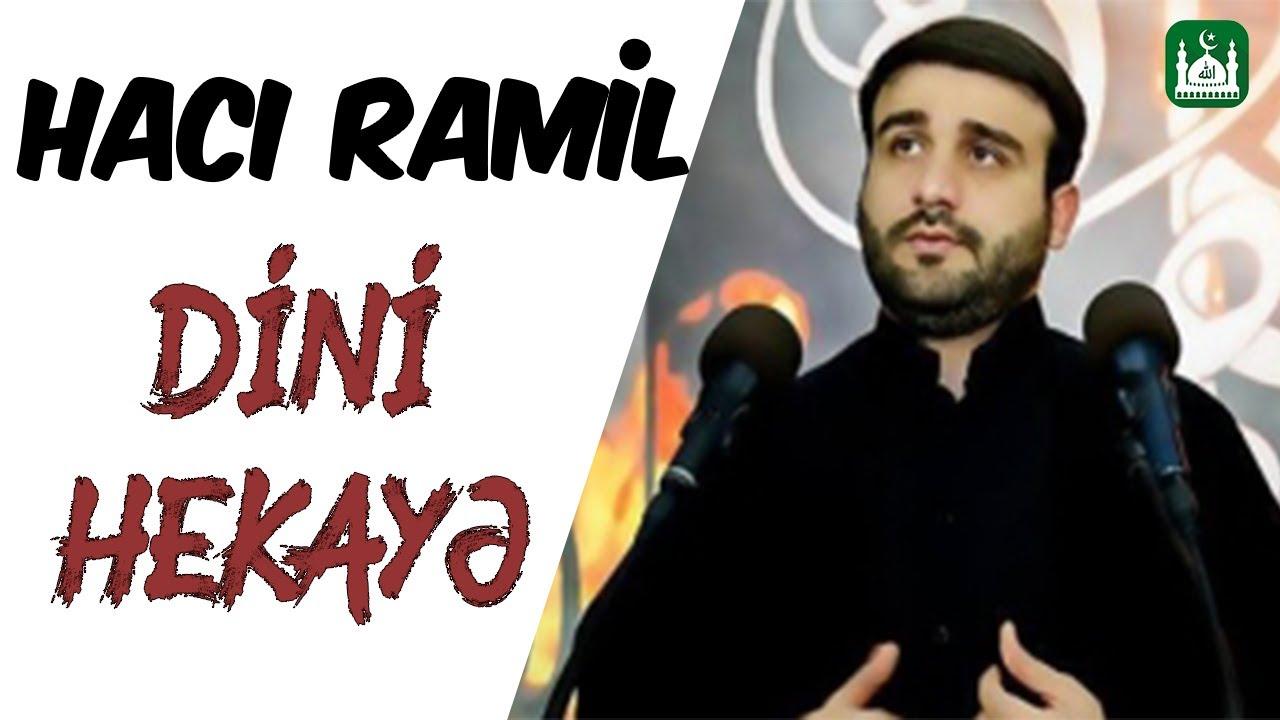 Hacı Ramil - Dini hekaye