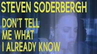 Steven Soderbergh - Don