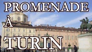 Promenade à Turin (Italie)