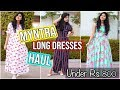 Myntra Maxi Dresses Haul(6 Dresses)| Under ₹800 | Casual & Party-wear Gowns