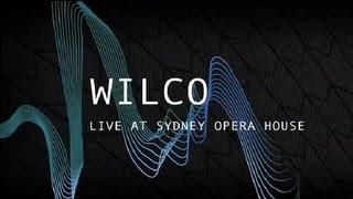 Wilco | Full Set | Live at Sydney Opera House