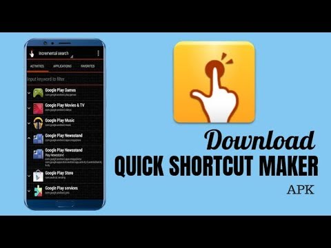 How to Download Quick Shortcut Maker APK 2018