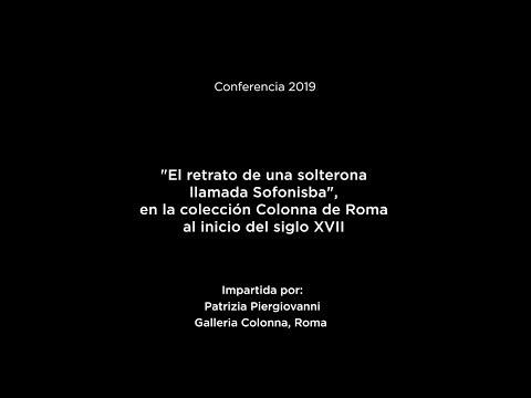 """Conferencia: """"El Retrato De Una Solterona Llamada Sofonisba"""""""