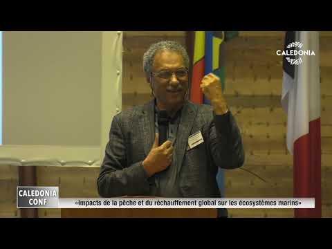 CALEDONIA CONFERENCE - Impacts de la pêche et du réchauffement global sur les écosystèmes marins