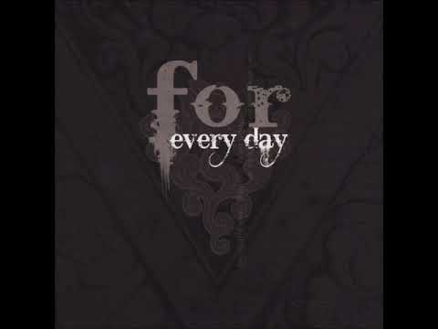 For Every Day - Selftitled (Full Album)