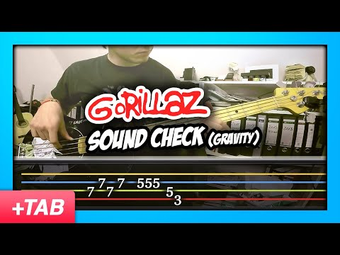 Gorillaz  Sound Check Gravity  Bass  +  Tabs