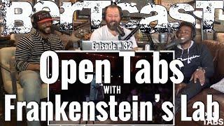 Open Tabs # 32 with Frankenstein's Lab