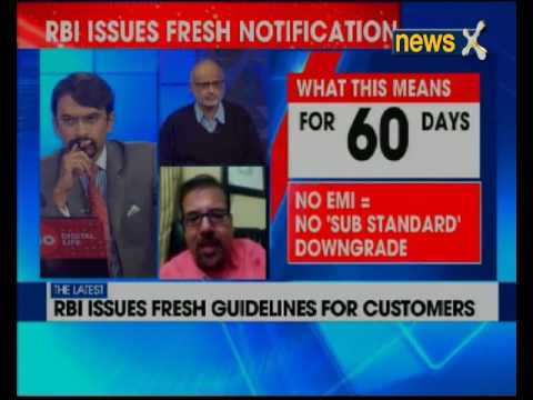 RBI issues fresh guidelines for customers, grants 60 days extension for borrowers