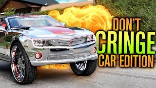TRY NOT TO CRINGE CHALLENGE - CAR EDITION