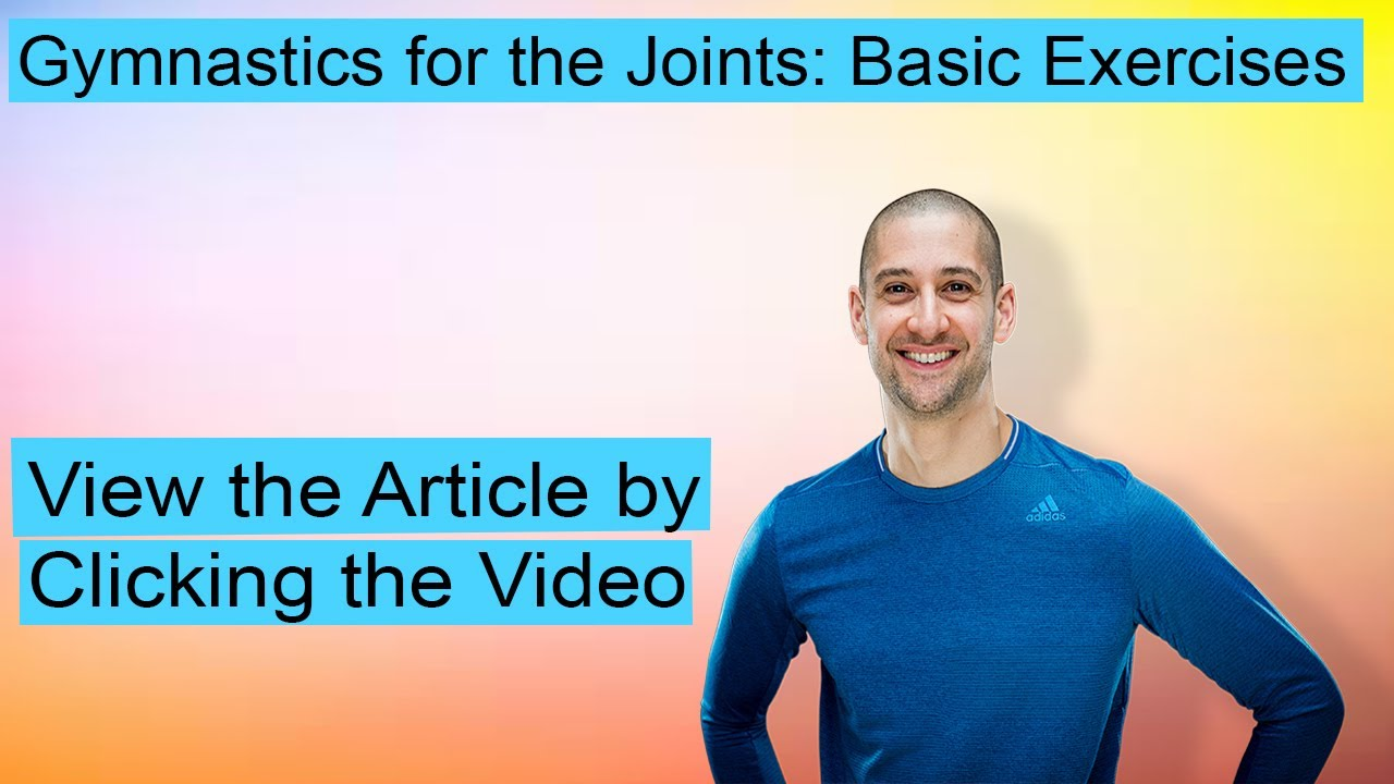 Gymnastics for the Joints: Basic Exercises    #Articlegallery