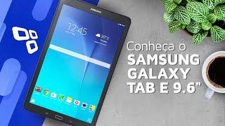 "Conheça o Samsung Galaxy Tab E 9.6"" - TecMundo"