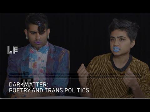 Poetry and Trans Politics: Darkmatter
