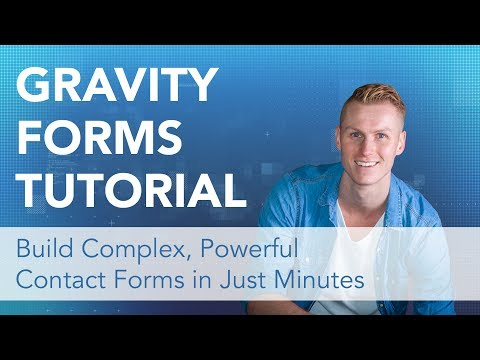Gravity Forms Tutorial 2017