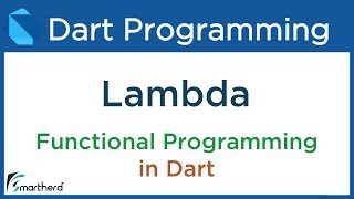 #10.1 Dart Functional Programming: Lambda Expression Tutorial