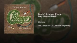 Feelin' Stronger Every Day (Remastered)