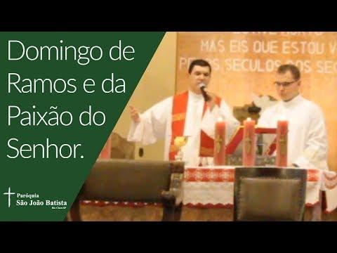 13/04/2019 - Paróquia São João Batista - Missa do Domingo de Ramos