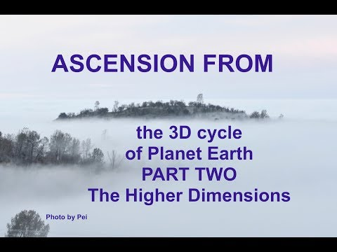 Ascending from 3D Cycle of Planet Earth Part 2