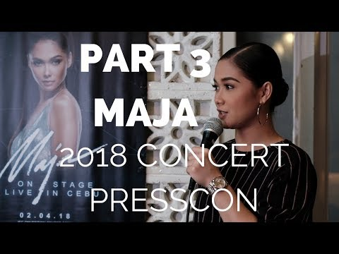 Part 3 Maja Salvador 2018 Concert for Cebu Presscon Non Showbiz  Lovelife Wildflower Ending