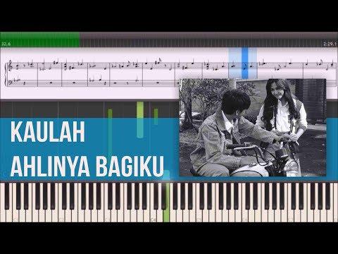 Kaulah Ahlinya Bagiku - OST Dilan 1990 (Instrumental Piano Tutorial)