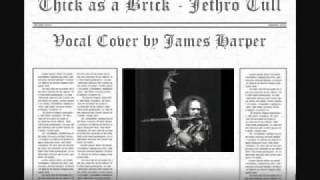 Thick as a Brick - Jethro Tull Vocal Cover