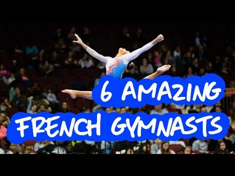 Gymnastics - 6 Amazing French Gymnasts