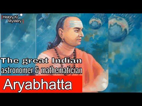 Aryabhatta - The great mathematician of India | Astronomy and Aryabhatta | Who was Aryabhatta?