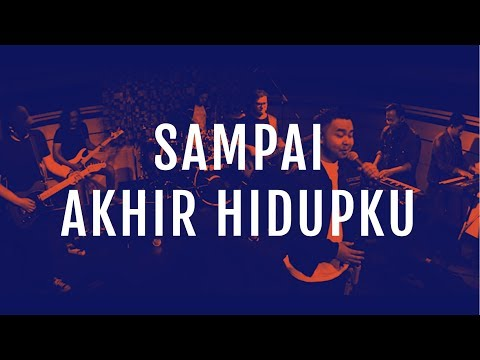 JPCC Worship - Sampai Akhir Hidupku (Official Studio Version)