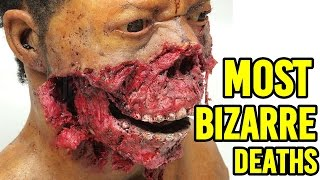 10 Most Bizarre Ways People Have Died