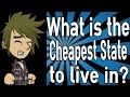 What is the Cheapest State to Live In?
