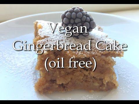 Vegan Gingerbread Cake (oil free) - RECIPE | HCLF Vegan