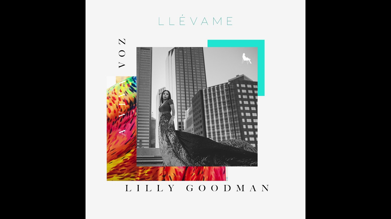 llevame-a-viva-voz-lilly-goodman-video-oficial-lilly-goodman