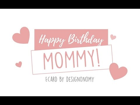 Happy Birthday Mom ECard | From Designonomy