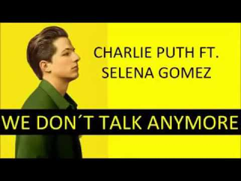Charlie puth - We don't talk anymore ft.Selena Gomez (เนื้อเพลง)